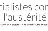 Une pétition pour soutenir les députés socialistes, qui s'opposent à la politique d'austérité du gouvernement