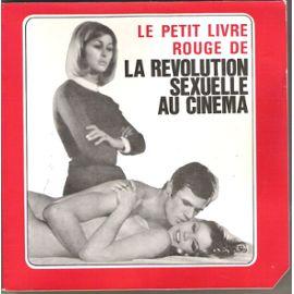 De-Beaufrant-Eric-Le-Petit-Livre-Rouge-De-La-Revolution-Sexuelle-Au-Cinema