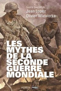 Les-mythes-de-la-seconde-guerre-mondiale