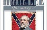 Robert E. Lee – Portrait du plus célèbre général confédéré par Alain Sanders