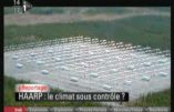 Projet HAARP : les Américains mettent le climat sous contrôle militaire