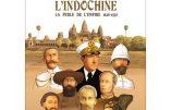 Histoire de l'Indochine – La perle de l'Empire (Philippe Héduy)