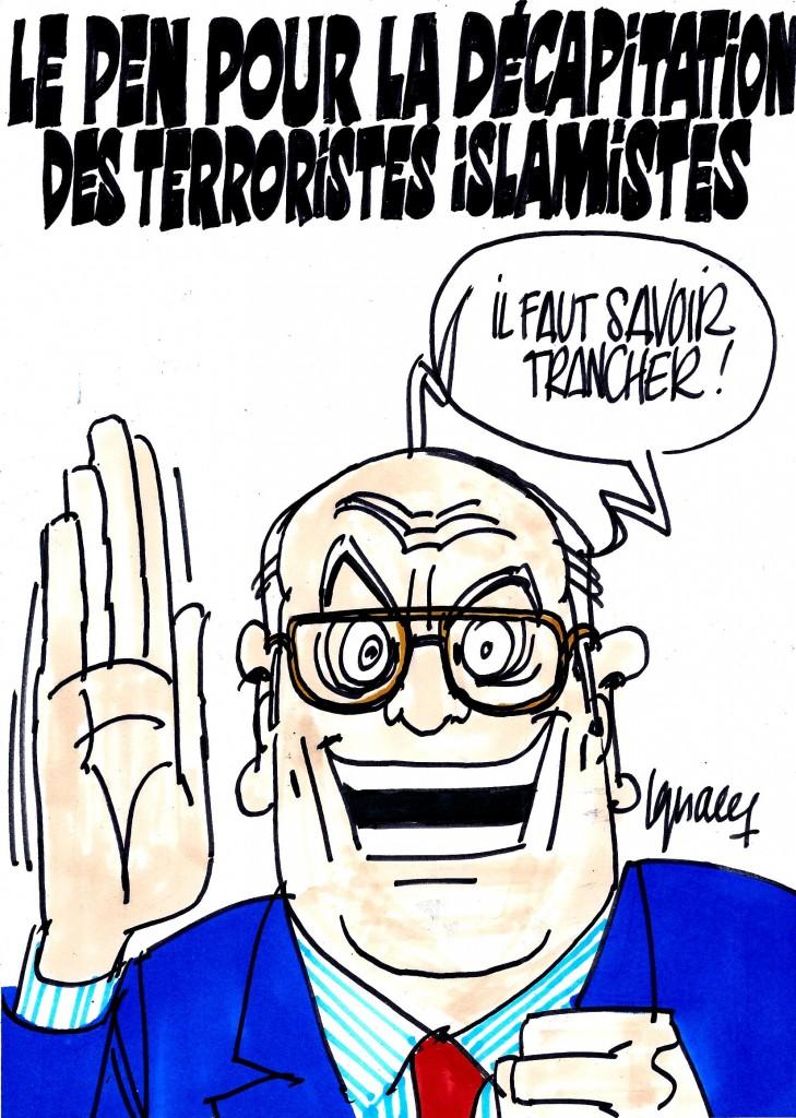 Ignace - Jean-Marie Le Pen pour la décapitation des terroristes islamistes