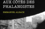 Beyrouth 1976, des Français aux côtés des Phalangistes (Emmanuel Albach)