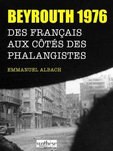 beyrouth-1976-des-francais-aux-cotes-des-phalangistes