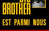 Big Brother est parmi nous (Daniel Depris)
