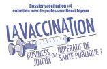Vaccination : entretien avec Henri Joyeux