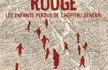 La Marche rouge : les enfants perdus de l'Hôpital général (Marion Sigaut)