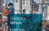 Histoire du Moyen Âge (Georges Minois)