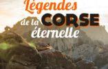 Légendes de la Corse éternelle (Jacqueline Mosconi-Malherbe)