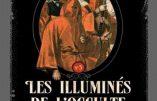 Les illuminés de l'occulte