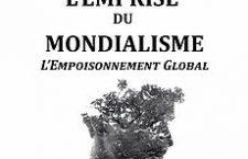 L'Emprise du Mondialisme – L'Empoisonnement Global (Christian Rouas)