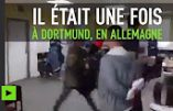 Violences inter-ethniques à Dortmund (vidéo)