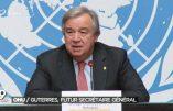 Le futur patron de l'ONU veut nous imposer des «sociétés multi-ethniques, multiculturelles, multireligieuses»
