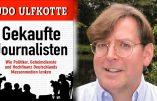 Décès d'Udo Ulfkotte, le journaliste qui avait dévoilé comment les médias allemands étaient vendus aux Etats-Unis