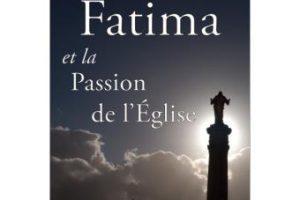 Fatima et la Passion de l'Église : le remarquable livre de Cristina Siccardi