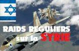 L'arrogante ingérence militaire israélienne en Syrie