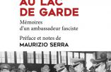Du Palais de Venise au Lac de Garde – Mémoires d'un ambassadeur fasciste (Filippo Anfuso)