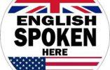 « English spoken » ou l'impérialisme culturel