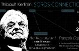 La «Soros Connection» expliquée par Thibault Kerlirzin (vidéo)