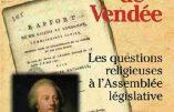 L'avant-guerre de Vendée et les questions religieuses à l'Assemblée législative (Marie Breguet)