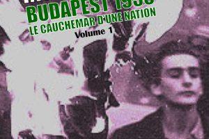 Insurrection – Budapest 1956, le cauchemar d'une nation (David Irving)