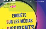 Enquête sur les médias dissidents