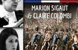 Ce 14 juillet 2017 à Narbonne – Conférences «Le 14 juillet, mythes et réalités» par Marion Sigaut et Claire Colombi