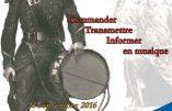 Jusqu'au 26 juillet 2017, exposition «Tambours, clairons, trompettes: commander, transmettre, informer en musique»