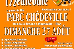 27 août 2017 – Journée médiévale au parc Chédeville (Oise)
