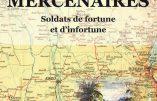 Mercenaires, soldats de fortune et d'infortune (Alain Sanders)
