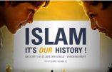 «L'islam» serait-ce «aussi notre histoire» ? Ainsi que le clame une exposition qui a ouvert ses portes à Bruxelles ?