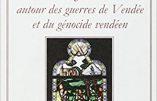 La désinformation autour des guerres de Vendée et du génocide vendéen (Reynald Secher)