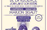 23 septembre 2017 à Annemasse – Conférence de Marion Sigaut : «Le tournant de la Régence»