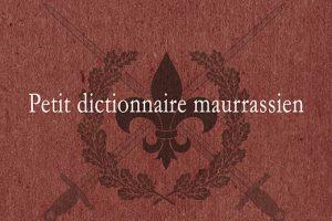 Petit dictionnaire maurrassien (Stéphane Blanchonnet)