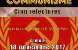 18 novembre 2017 – «Le communisme : cinq relectures»