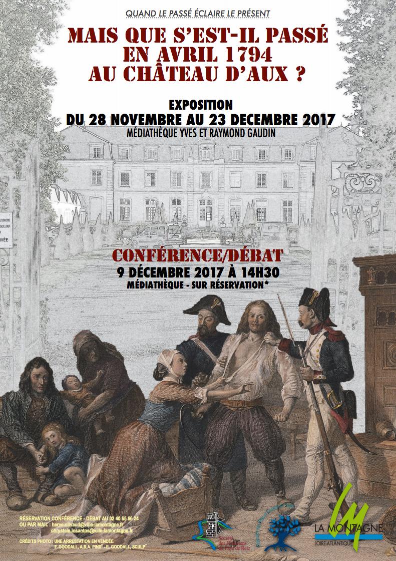 Jusqu'au 23 décembre 2017 -Exposition «Mais que s'est-il passé en avril 1794 au château d'Aux ?»