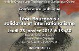 Les francs-maçons se préparent à honorer l'internationaliste Léon Bourgeois, ancien président du Conseil des ministres