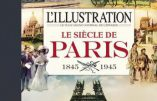 Le siècle de Paris (L'Illustration 1845-1945)