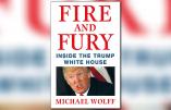 «Fire and Fury» révèle «une guerre entre les Juifs et les non-Juifs» à la Maison Blanche