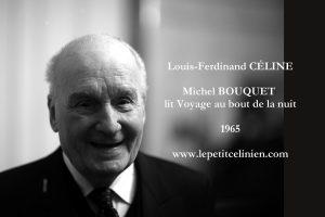 Louis-Ferdinand Céline lu par Michel Bouquet