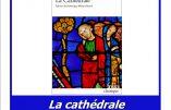 16 avril 2018 à Paris – Conférence «La cathédrale de Huysmans»