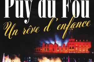 Puy du Fou, un rêve d'enfance (Philippe de Villiers)
