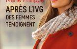Après l'IVG des femmes témoignent (Marie Philippe)