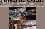 Jusqu'au 20 juillet 2018 à Klingenthal – Exposition «Armes de Chasse»