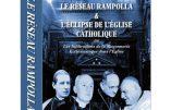 Le réseau Rampolla & l'éclipse de l'Eglise catholique ou les infiltrations de la maçonnerie ecclésiastique dans l'Eglise