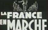 Images d'archives – La France en Marche avec le Maréchal Pétain