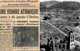 Le 6 août 1945, les Etats-Unis «pulvérisent» Hiroshima et toute sa population civile