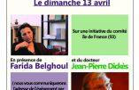 Farida Belghoul, Alain Escada et le Dr Dickès en tournée de conférences