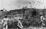 60 ans après, n'oublions pas Dien Bien Phu !